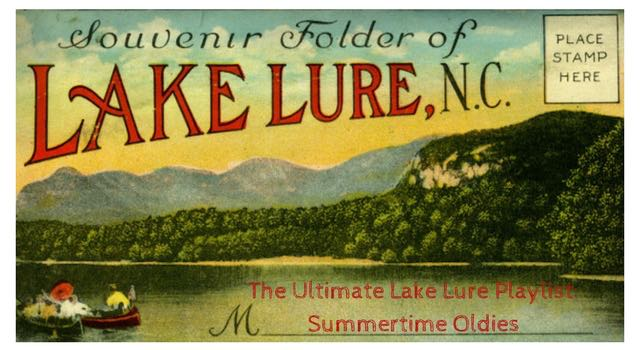 The Ultimate Lake Lure Playlist: Summertime Oldies